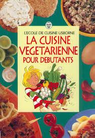 livre cuisine d饕utant livre de cuisine pour d饕utant 28 images la cuisine pour les d