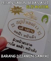 Sabun Thai efek sing sabun beras thailand bahayakah