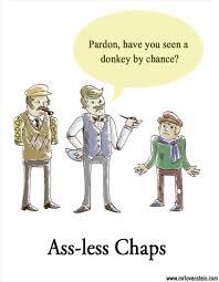 Assless Chaps Meme - puns chaps funny puns pun pictures cheezburger