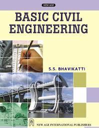 download basic civil engineering by s s bhavikatti free pdf
