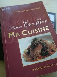 ma cuisine auguste escoffier cuisine of
