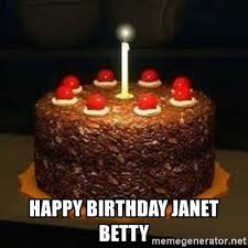 The Cake Is A Lie Meme - happy birthday janet betty the cake is a lie meme generator