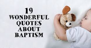 19 wonderful quotes about baptism christianquotes info