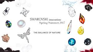Colors Summer 2017 Swarovski Innovations Spring Summer 2017 Youtube