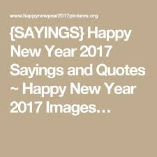 23 best happy new year 2017 quotes images on happy new