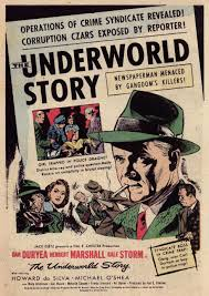 underworld film noir the underworld story 1950 gangsters gumshoes gats and gams