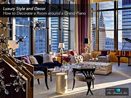 Decorate A Room Luxury Style And Decor U2013 How To Decorate A Room Around A Grand