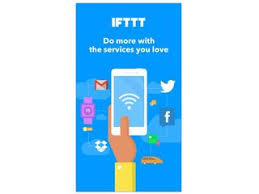 ifttt android ifttt 3 3 0 free for android
