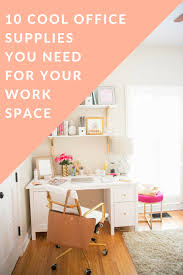 10 cool office supplies for your work space the modern savvy