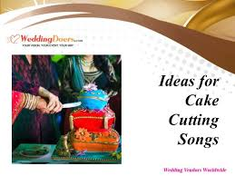 wedding songs during cake cutting ideas for cake cutting songs a