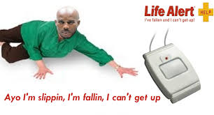 Life Alert Meme - dmx is doing advertising for life alert now imgur