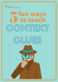 five fun ways to teach context clues