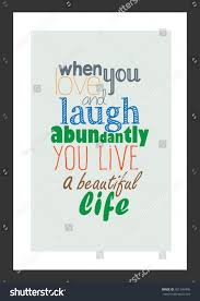 love live and laugh life quote when you love laugh stock vector 421344496 shutterstock