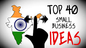 top 40 small business ideas in india for starting your own in good