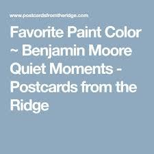best 25 benjamin moore quiet moments ideas on pinterest quiet