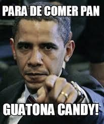 Candy Meme - meme creator para de comer pan guatona candy meme generator at