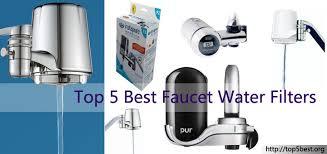 Faucet Water Purifier Reviews Top 5 Best Faucet Water Filters Reviews Get Filtered Water At