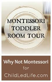 What Is A Montessori Bedroom Child Led Life One Adventure At A Time