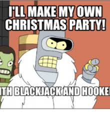 Make My Own Memes - 25 best memes about bender ill make my own bender ill make my