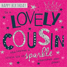 the unforgettable happy birthday cards happy birthday cousin quotes birthday cards images pictures