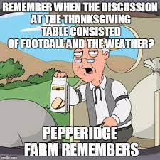remember when the discussion at the thanksgiving table consisted of