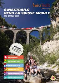 swisstrails rend la suisse mobile 2012 by touring reisen tcs issuu