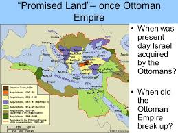 Ottoman Empire Israel Creation Of Israel Created From Carole Marsh Text Ppt