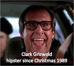 Clark Griswold Meme - clark griswold hipster makes me smile pinterest clark griswold