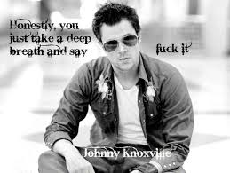 10 best johnny knoxville images on pinterest beautiful people
