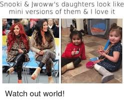 Snooki Meme - snooki jwoww s daughters look like mini versions of them love it
