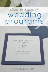how to make your own wedding programs simple do it yourself wedding ideas