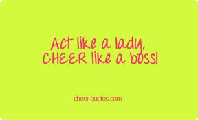 cheer quotes act like a cheer like a cheerquotes
