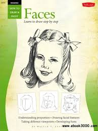 drawing faces learn to draw step by step vol 1 how to draw