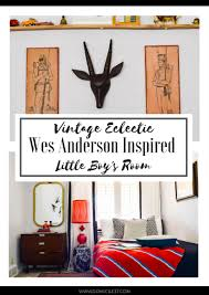 Vintage Eclectic Bedroom Ideas Vintage Eclectic Wes Anderson Inspired Boy U0027s Room Domicile 37