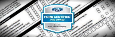 ford certified pre owned ford certified pre owned vehicle requirements matt ford