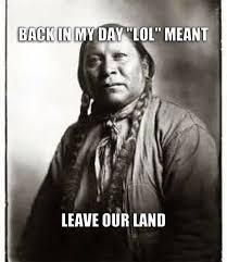 Native Memes - download native american memes super grove