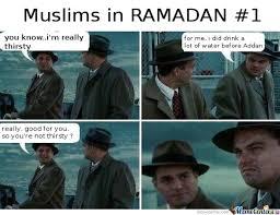 Funny Ramadan Memes - muslims in ramadan 1 by kandyarab meme center
