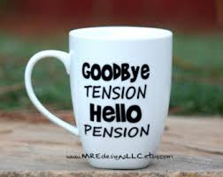 goodbye tension hello pension goodbye tension etsy