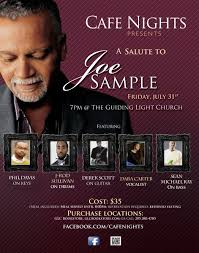 Guiding Light Church Cafe Nights Presents A Salute To Joe Sample Presented By The