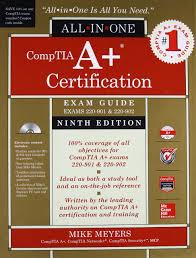 comptia a certification all in one exam guide ninth edition