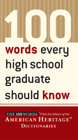 book for high school graduate 100 words american heritage dictionaries