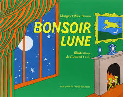 bonsoir lune goodnight moon french edition margaret wise