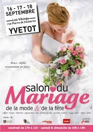 salon du mariage rouen salon du mariage d yvetôt avec le showroom du mariage