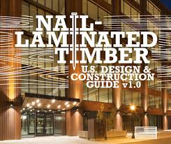 guide shows how to use nail laminated timber for building