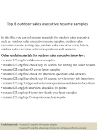 Sample Resumes For Sales Executives Top8outdoorsalesexecutiveresumesamples 150517032353 Lva1 App6891 Thumbnail 4 Jpg Cb U003d1431833083