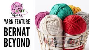 new yarn bernat beyond by yarnspirations youtube