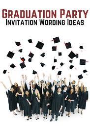 graduation party invitation wording allwording com
