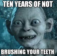 Brushing Teeth Meme - gollum meme imgflip