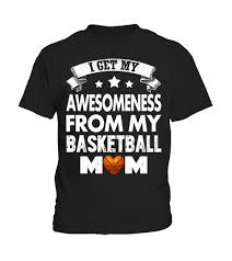 awesomeness basketball mom teezily buy create