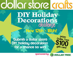 diy holiday decorations challenge enter to win 100 dollar tree